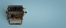 Vintage Typewriter Header. Retro Machine Technology - Top View And Creative Flat Lay Design.