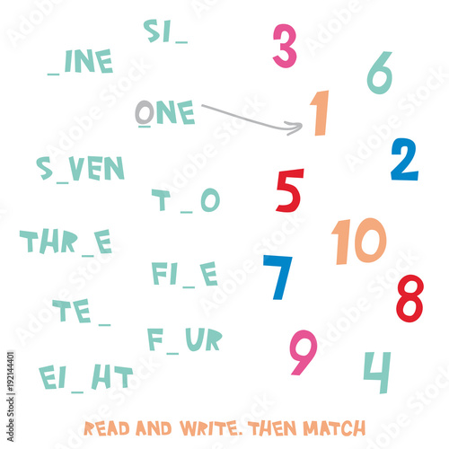Read And Write Then Match Figures 1 To 10 Kids Words Learning Game Worksheets With Simple Colorful Graphics And Fill The Blanks Words Children Educational Learning Number And Vocabulary Vector Buy