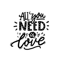 All you need is love. Black...