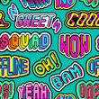 """Seamless pattern with colorful patches, stickers, badges, pins with words """"Oh"""", """"Bam"""", """"Offline"""", """"Oops"""", """"Squad"""", """"Yeah"""", """"Sweet"""", """"Cool"""", """"Wow"""", etc. Green background."""