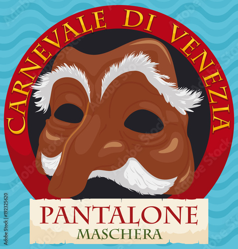 Round Button with Pantalone Mask and Ribbon for Venice Carnival, Vector Illustra Poster