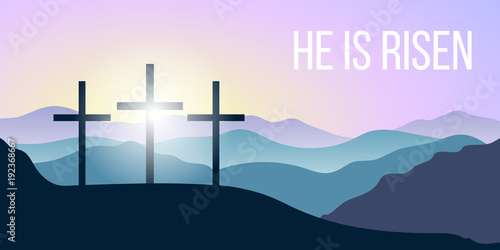 Foto auf Gartenposter Flieder He is risen. Bible quote, Holy Cross, Silhouettes of mountains, forest at sunrise. Vector illustration