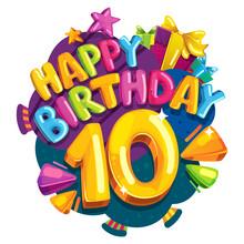 Anniversary 10 Years. Happy Bi...
