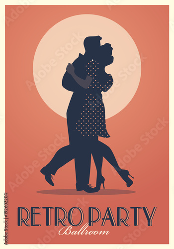 Retro Party Poster. Silhouettes of couple wearing retro clothes dancing © LaInspiratriz