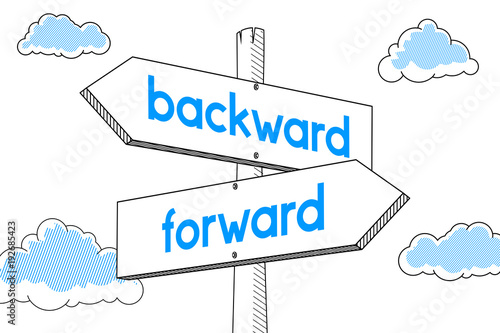 Forward, backward - signpost, white background