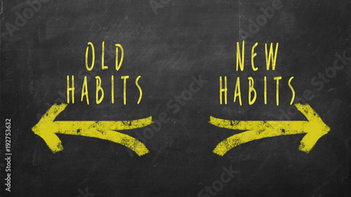 Fotografia, Obraz New Habits vs Old Habits