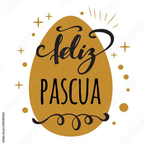 Feliz pascua happy easter in spanish greeting card on bright gold feliz pascua happy easter in spanish greeting card on bright gold egg background m4hsunfo
