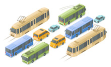 Isometric Public Passenger Transport Vector Illustration. Flat Isolated Isometric Icons Of Modern Urban Bus Or Trolleybus And Tram, Private Car Or City Taxi Minivan Coach In Traffic Or Parking