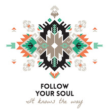 Quote. Follow Your Soul. Ethni...