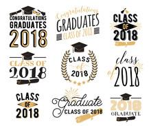 Graduation Wishes Overlays, Labels Set. Retro Graduate Class Of 2018 Badges