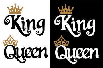 King and queen - couple design. Black text and gold crown isolated on white background. Can be used for printable souvenirs ( t-shirt, pillow, magnet, mug, cup). Icon of wedding invitation.Royal love