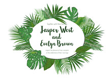 Wedding Invitation, Floral Invite Card Design With Green Tropical Forest Palm Tree Leaves, Forest Fern Greenery Simple, With Oval Frame Border. Vector