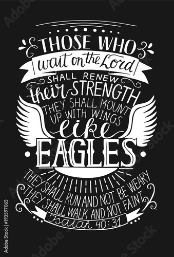 Photo  Hand lettering Those who wait on the Lord shall renew their strength on black background with wings