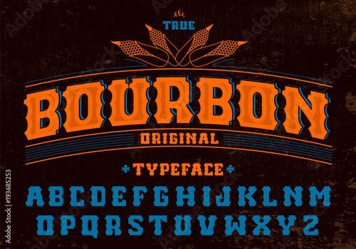 True bourbon typeface Fototapeta