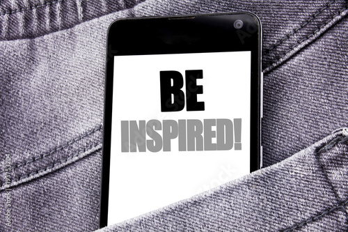Photo  Hand writing text caption inspiration showing Be Inspired