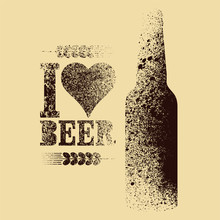I Love Beer. Beer Typographic ...