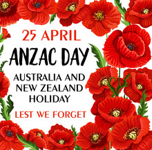 Anzac Day Lest We Forget Poppy...