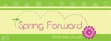 Spring Forward For Daylight Sa...