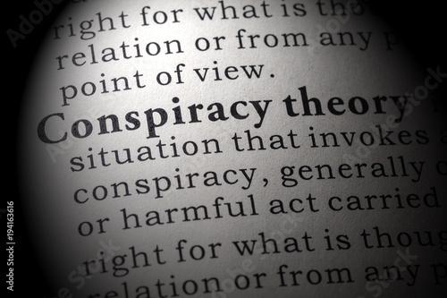 Fotografie, Obraz  definition of conspiracy theory