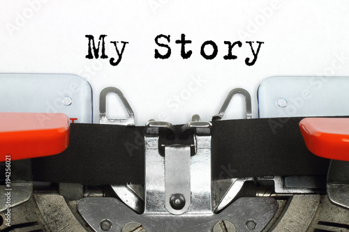 Photo Part of typing machine with typed My Story words