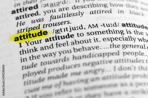 Photo Highlighted English word attitude and its definition in the dictionary