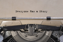 Everyone Has A Story Text Type...