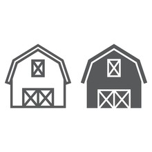 Farm Barn Line And Glyph Icon, Farming And Agriculture, Farm Hangar Sign Vector Graphics, A Linear Pattern On A White Background, Eps 10.