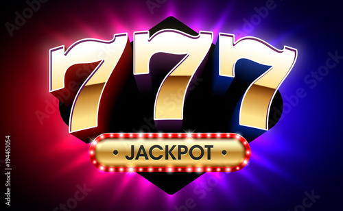 Photographie  777, lucky sevens jackpot, big win jackpot with triple lucky sevens on bright ba