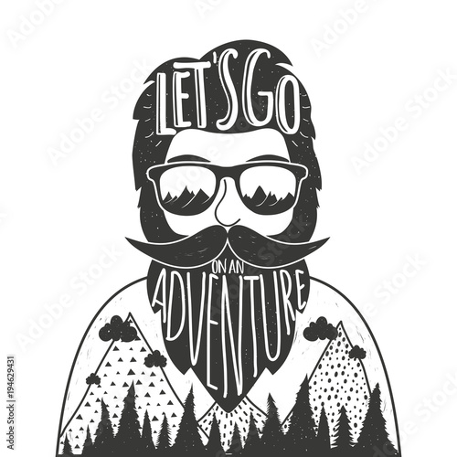 Fotografie, Obraz  Vector hand drawn style illustration with bearded man in sun glasses, mountains and lettering quote - Let's go on an Adventure
