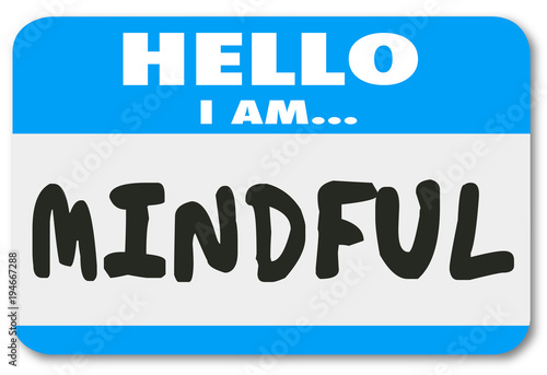 Valokuva Mindful Name Tag Hello I Am Mental at Peace Illustration