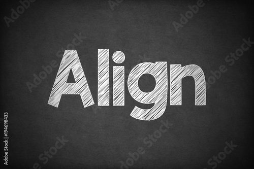 Align on Textured Blackboard. Canvas Print