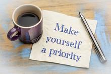 Make Yourself A Priority Advice On Napkin