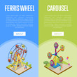 Amusement park isometric vertical flyers with kids carousel and ferris wheel elements. Funfair carnival banner, summer time family vacation, children attractions in theme park vector illustration.