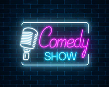 Neon Sign Of Comedy Show With ...