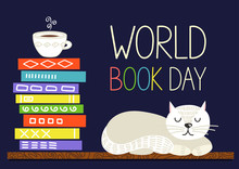 World Book Day. Books Stack With Cup Of Tea And White Sleeping Cat. Vector Illustration
