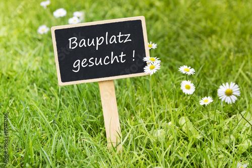 Fotografía  Schild - Bauplatz gesucht