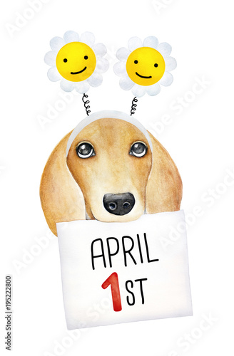 Foto op Canvas Bloemen vrouw Happy April Fool's Day decoration design. Cute doggy character with paper message and calendar sheet: