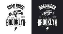 Vintage Hot Rod Black And White Tee-shirt Isolated Vector Logo.  Premium Quality Old Sport Car Logotype T-shirt Emblem Illustration. Brooklyn, New York Street Wear Hipster Retro Tee Print Design.