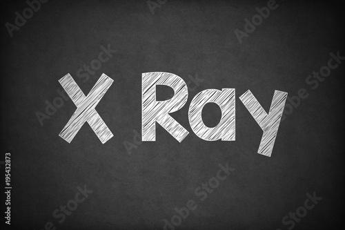 X Ray on Textured Blackboard. Poster