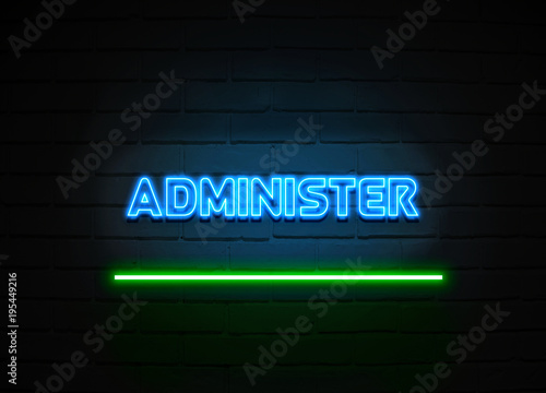 Administer neon sign mounted on brick wall. Canvas Print