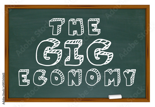 Fotografie, Obraz  The Gig Economy Chalkboard New Employment Education 3d Illustration