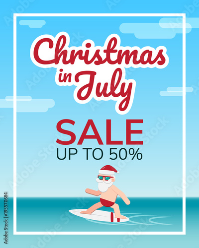 Christmas In July Background Images.Christmas In July Theme Santa Claus Wearing Sunglasses Are