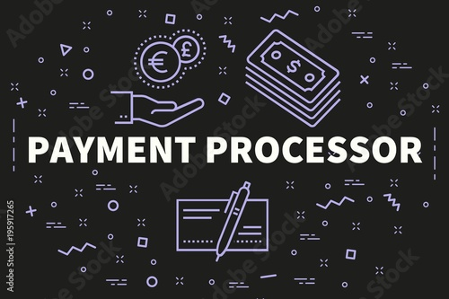 Fotografía  Conceptual business illustration with the words payment processor