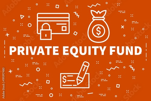 Conceptual business illustration with the words private equity fund