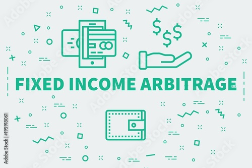 Photo Conceptual business illustration with the words fixed income arbitrage