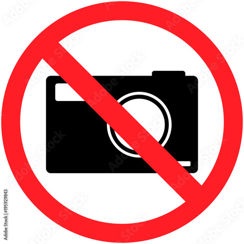 Taking photos is not allowed sign (circular). Red and ...