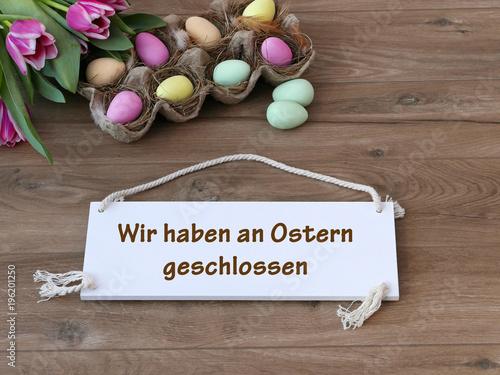 Foto  Wir haben an Ostern geschlossen