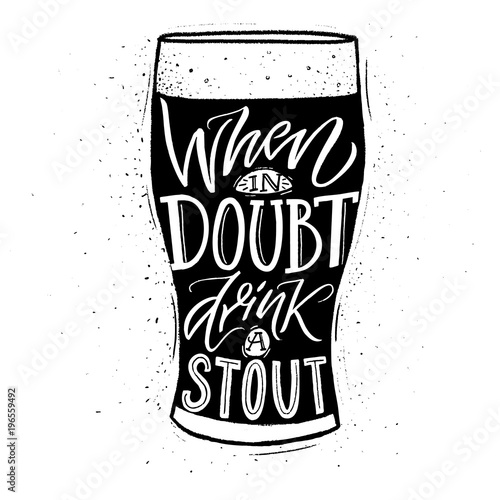 Photo When in doubt, drink a stout