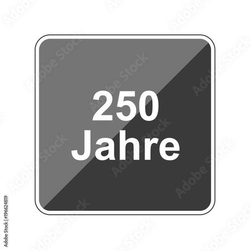 Poster  250 Jahre - Reflektierender App Button