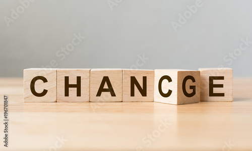 Wooden cube flip with word change to chance on wood table, Personal developm Poster Mural XXL